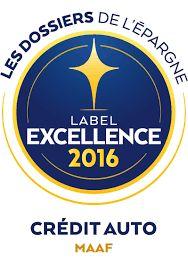 Label excellence 2016 pour le crédit auto de la MAAF!