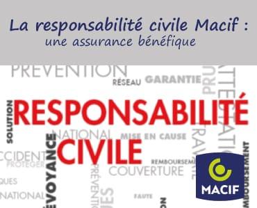 La responsabilité civile Macif, une assurance bénéfique