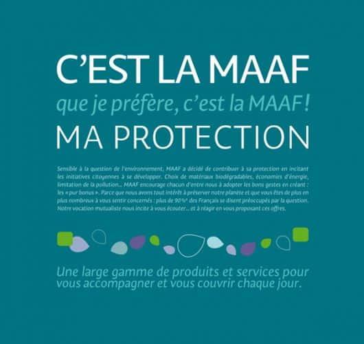 Maaf milite pour la protection et la sauvegarde de l'environnementMaaf milite pour la protection et la sauvegarde de l'environnement